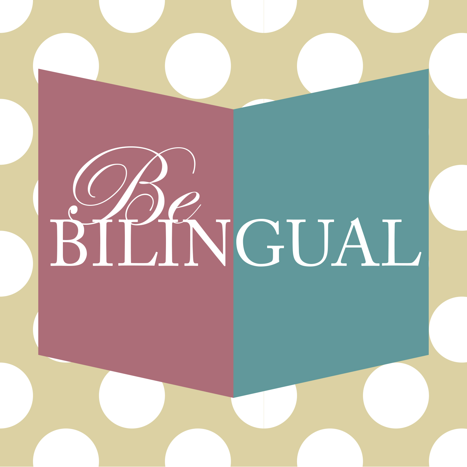 Be Bilingual