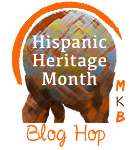 MKB Hispanic Heritage Month Blog Hop and Giveaway!