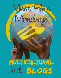 Multicultural Meal Plan Mondays on Multicultural Kid Blogs