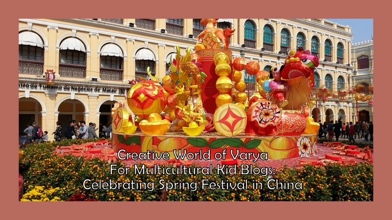 Friday Sharing: Celebrating Spring Festival in China {Creative World of Varya}