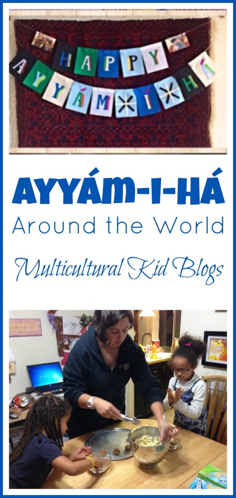 Ayyam-i-Ha Around the World {All Done Monkey} - Multicultural Kid Blogs