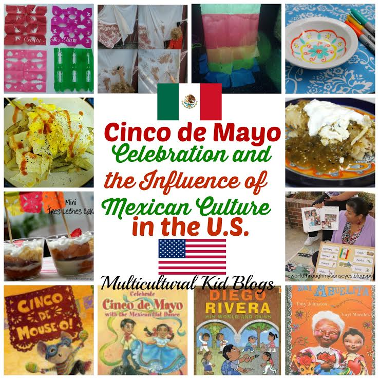 Cinco de Mayo - Celebration of the Influence of Mexican Culture in the U.S. - Discovering the World Through My Son's Eyes on Multicultural Kid Blogs