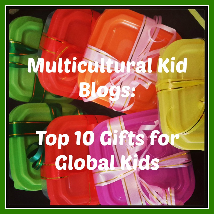 Top 10 Gifts For Global Kids