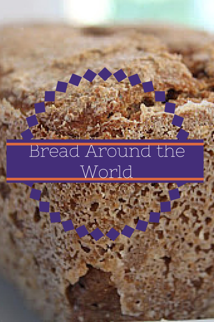 Bread Around the World: Recipes and Traditions