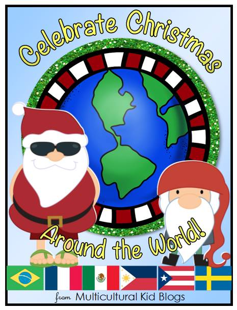 Celebrate Christmas Around the World - Multicultural Kid Blogs