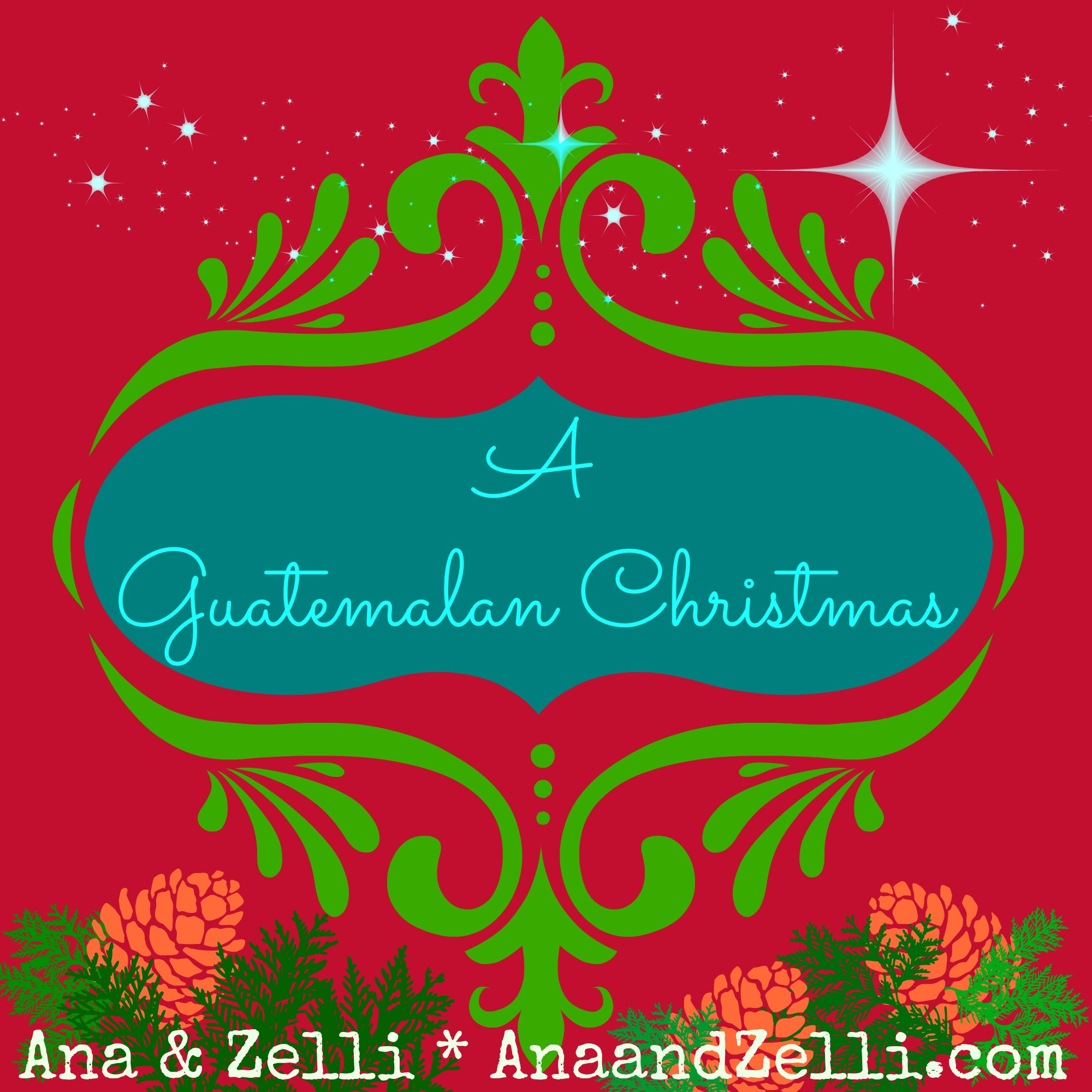 A Guatemalan Christmas - Multicultural Kid Blogs