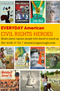 everyday+american+civil+rights+heroes+book+long+enough