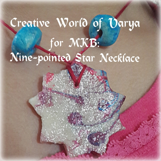 Naw-Ruz Craft: Nine-pointed Star Necklace {Creative World of Varya}
