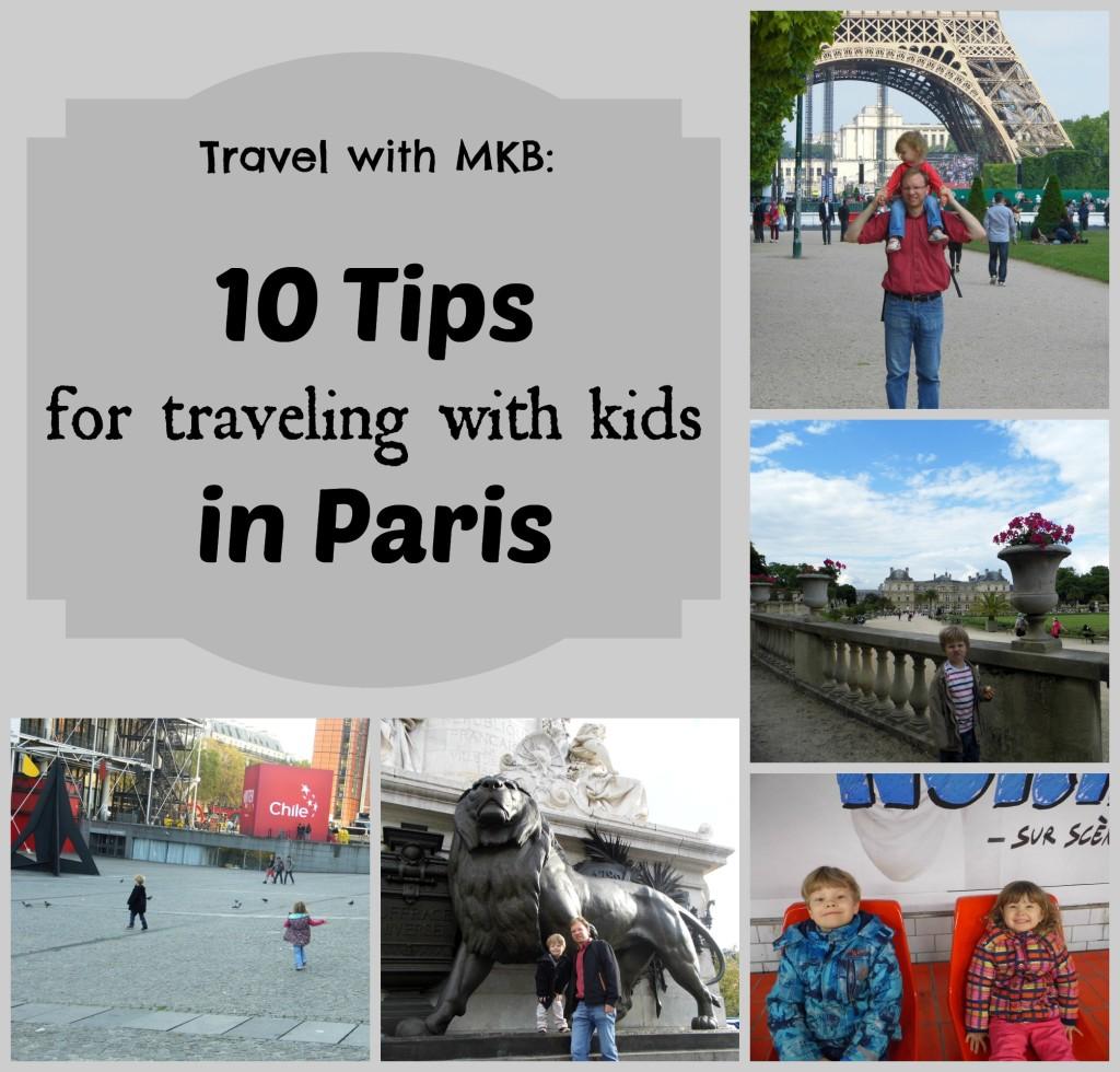 10 tips travel kids Paris