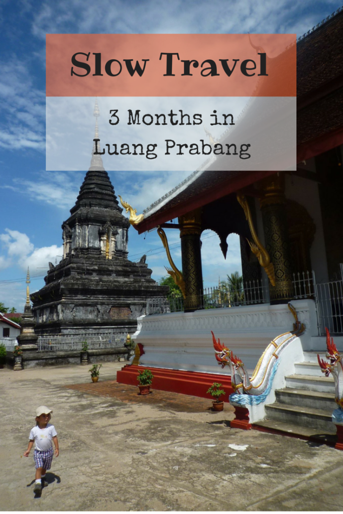 Slow Travel: 3 Months in Luang Prabang, Laos