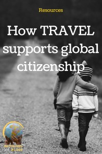 How travel supports global citizenship