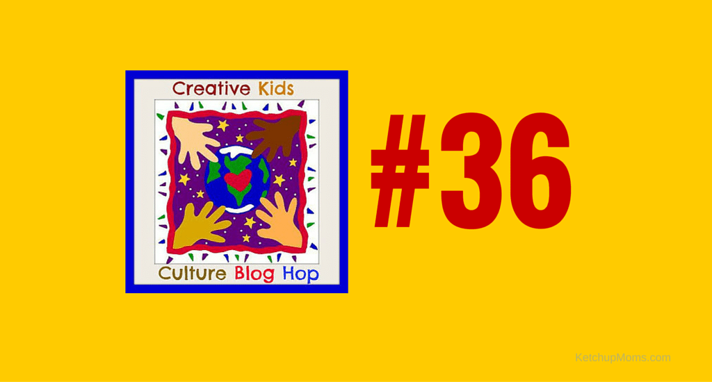 Bloggers Welcome To The Multicultural Kids Blog Creative Kids Culture Blog Hop #36