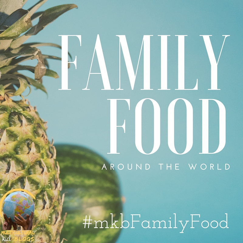 Wordless Wednesday: Family Food from Around the World