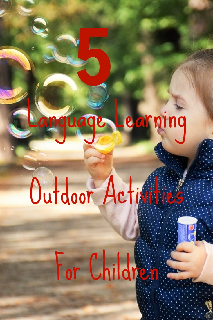 Language learning outdoor activities keep kids motivated and moving.
