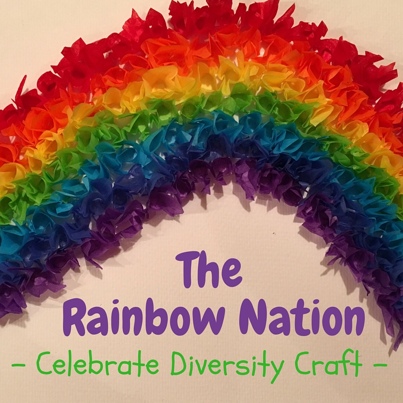 The Rainbow Nation Celebrate Diversity Craft