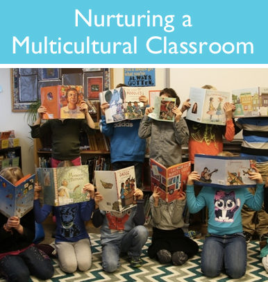 Nurturing a Multicultural Classroom: Embracing Our Own Diversity