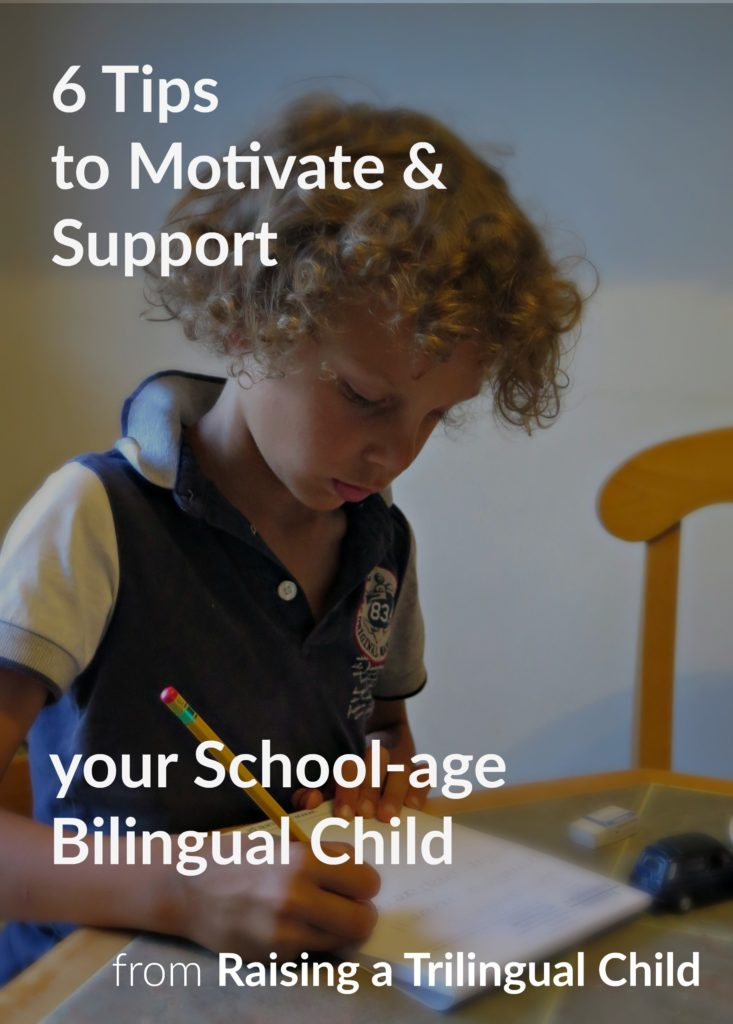 6 Tips to Motivate and Support Your School-Age Bilingual Child