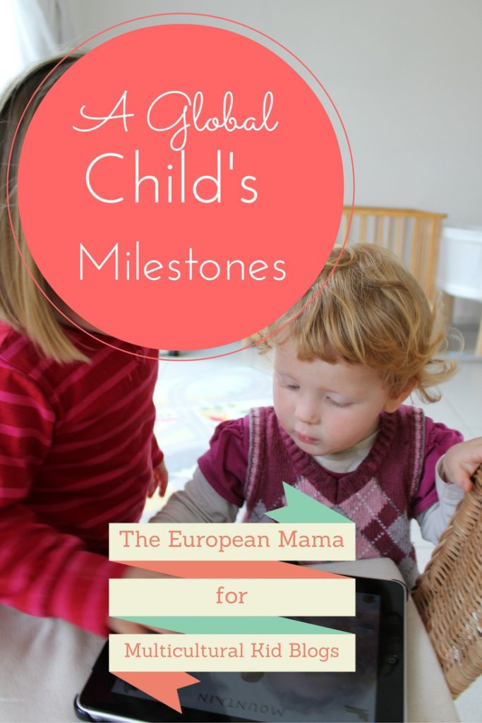 A Global Child's Important Milestones