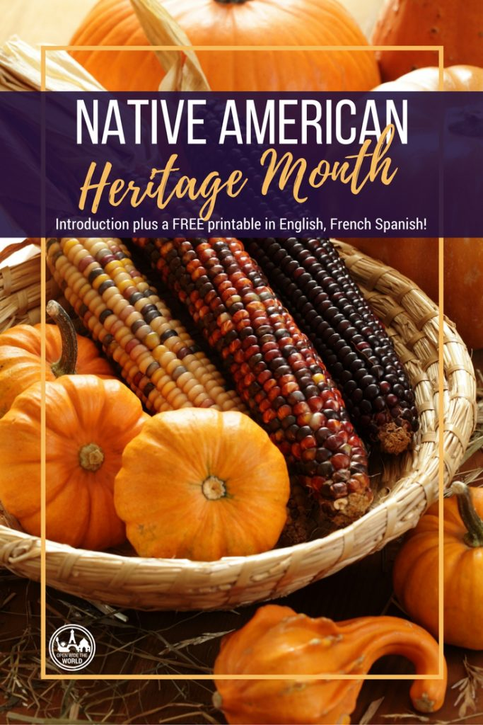 November is Native American Heritage Month. Grab this FREE trilingual printable, in English, French and Spanish!