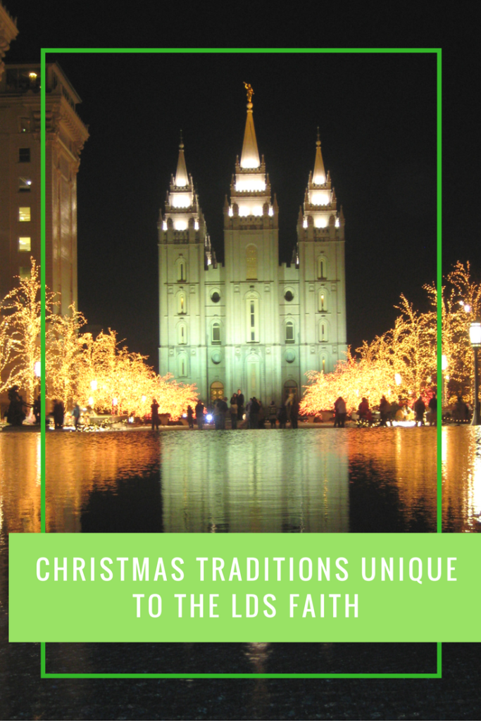 Christmas Traditions Unique to the LDS Faith