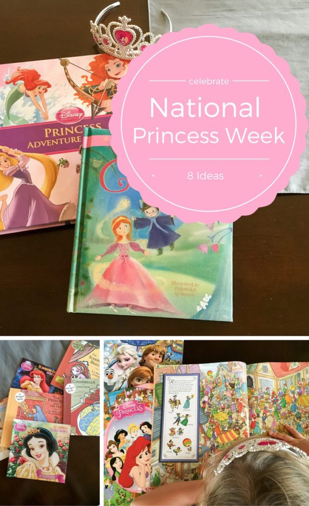 8 Ideas for Celebrating National Princess Week