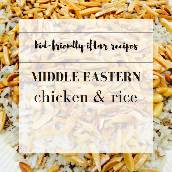 Easy Iftar Recipes: Middle Eastern Chicken & Rice