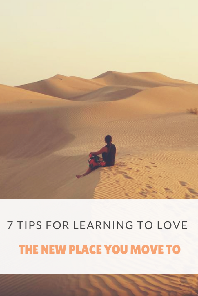 7 Tips for Learning to Love the New Place You Move To