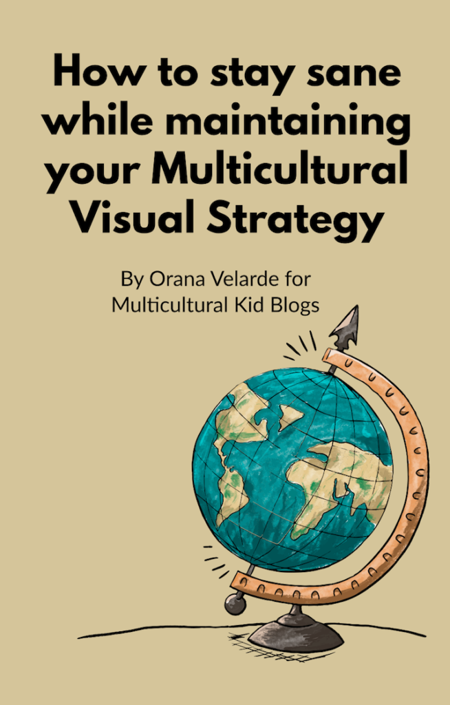 How to Stay Sane While Maintaining Your Multicultural Visual Strategy