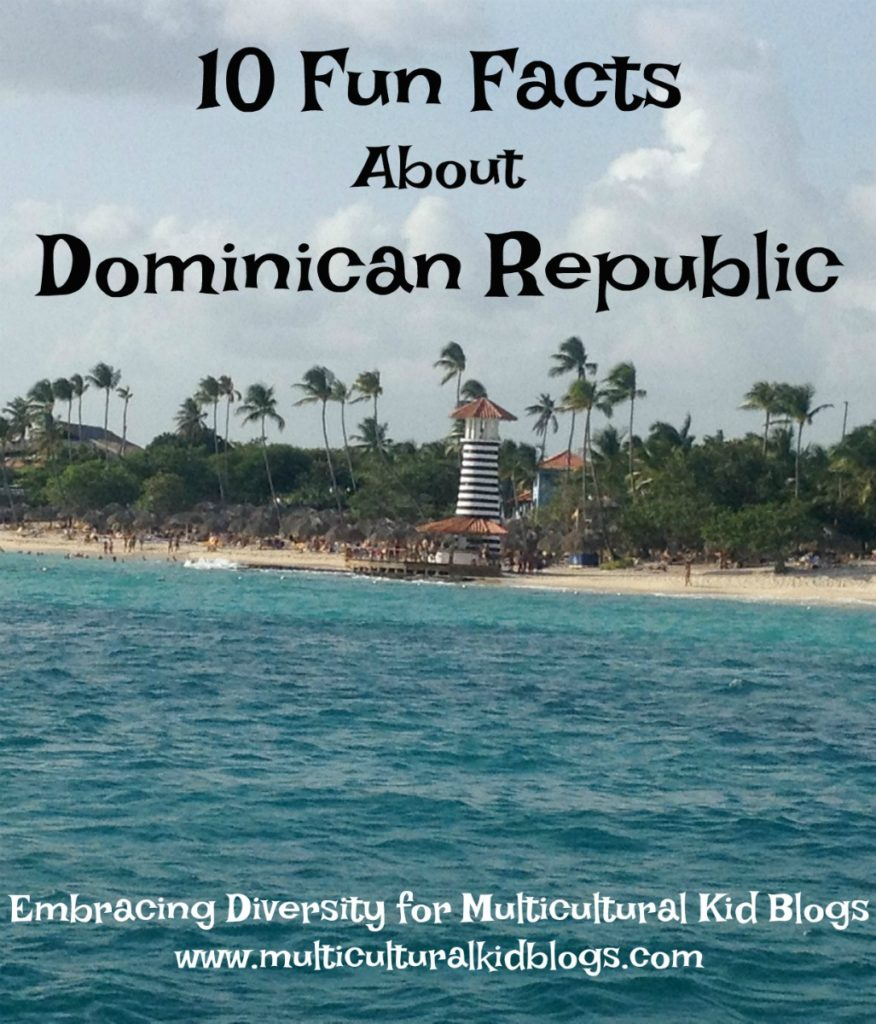 10 Fun Facts About Dominican Republic