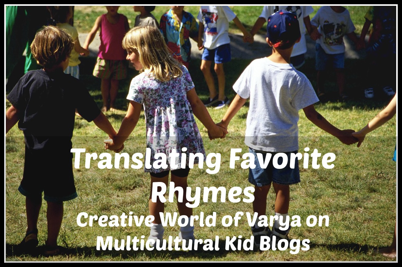 Translating Favorite Rhymes - Creative World of Varya on Multiculturalkidblogs.com