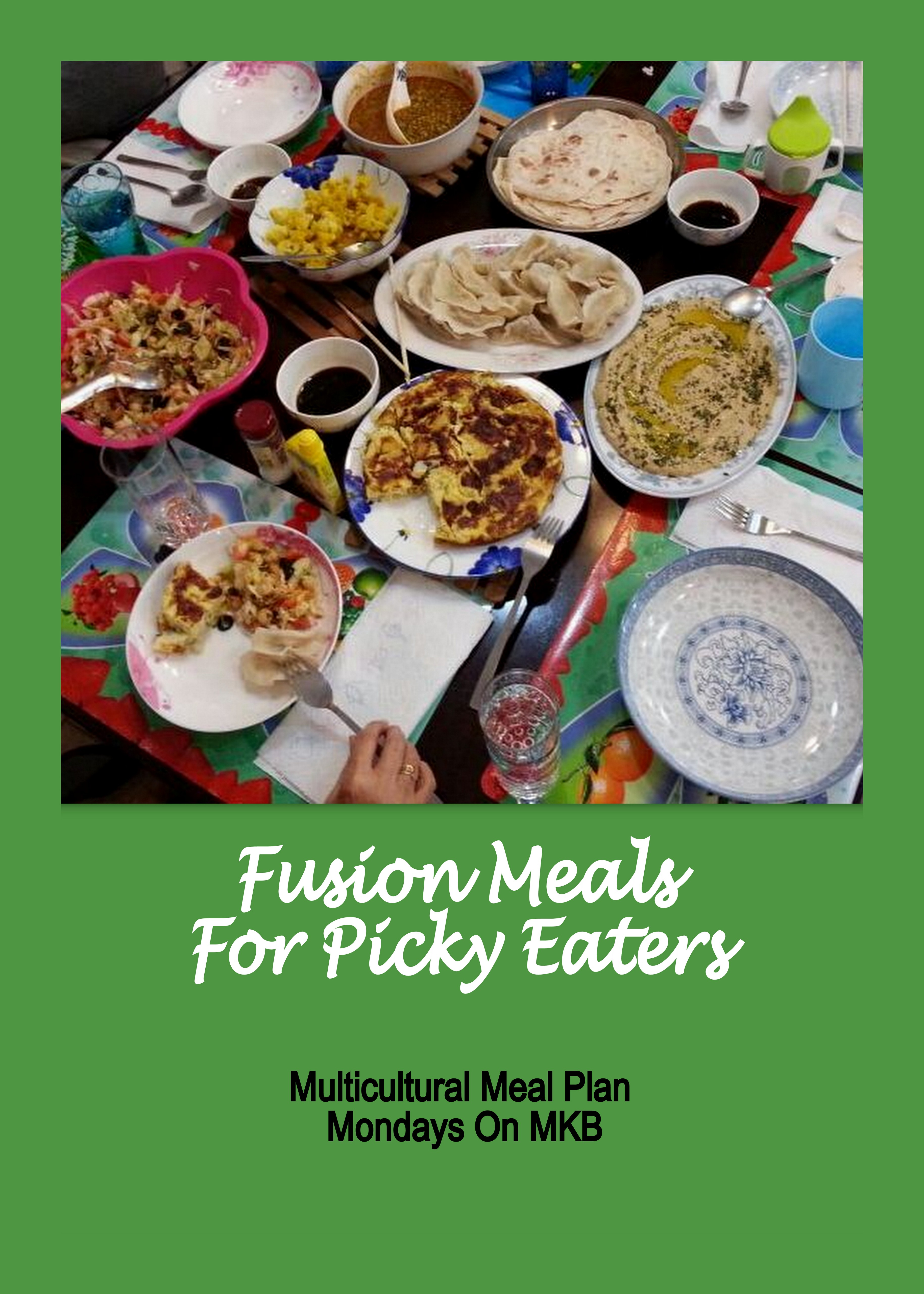 Fusion Meal for Picky Eaters: Creative World of Varya {Multicultural Meal Plan Mondays}