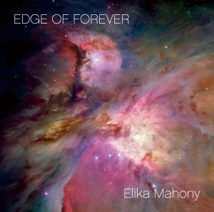 Elika Mahoney - Edge of Forever