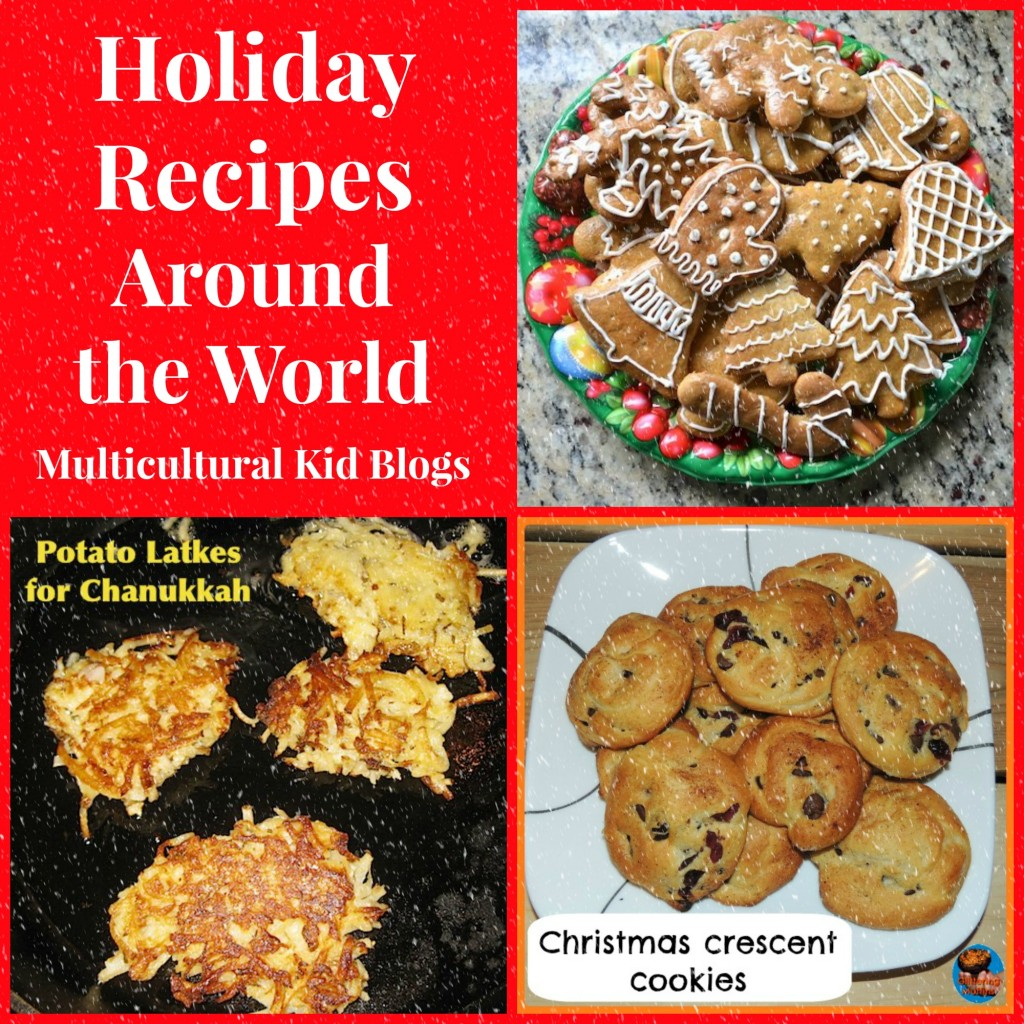 Holiday Recipes Around the World - Multicultural Kid Blogs