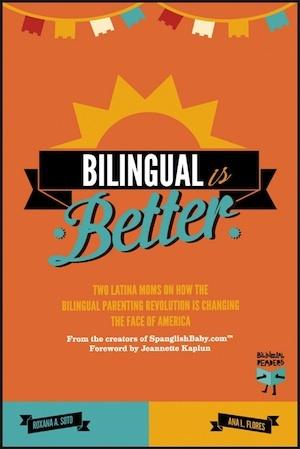 Bilingual Is Better