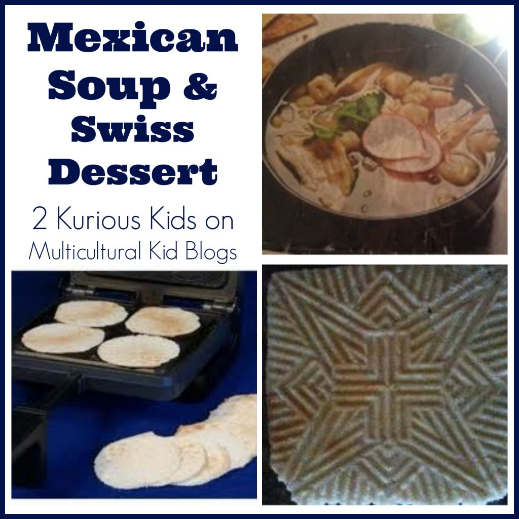 Mexican Soup and Swiss Dessert from Heidi Gill of 2 Kurious Kids {Multicultural Meal Plan Mondays}
