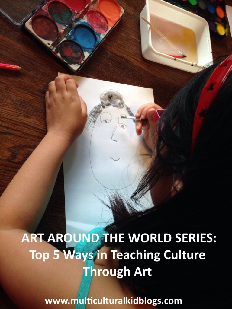 ART AROUND THE WORLD: TOP 5 WAYS IN TEACHING CULTURE THROUGH ART