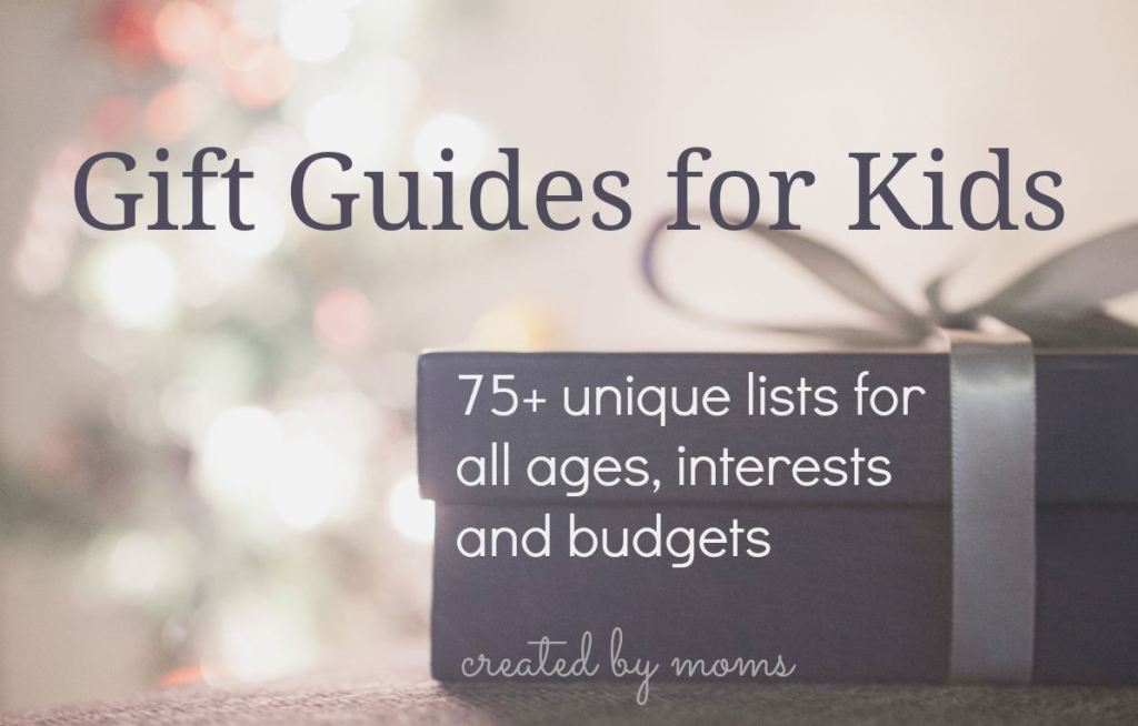Gift Guides for Kids