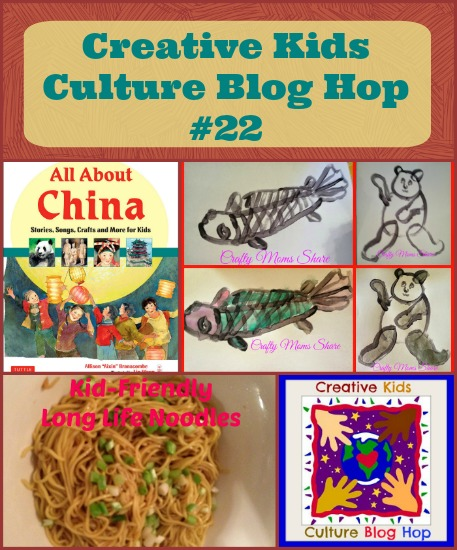 Creative Kids Culture Blog Hog #22, All About China