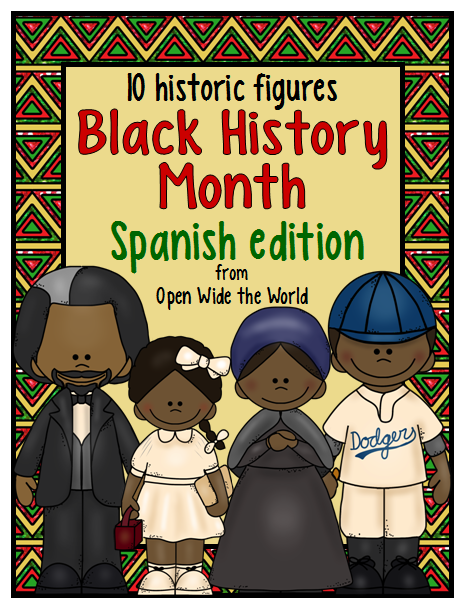 Black History Month Spanish Edition - Open Wide the World