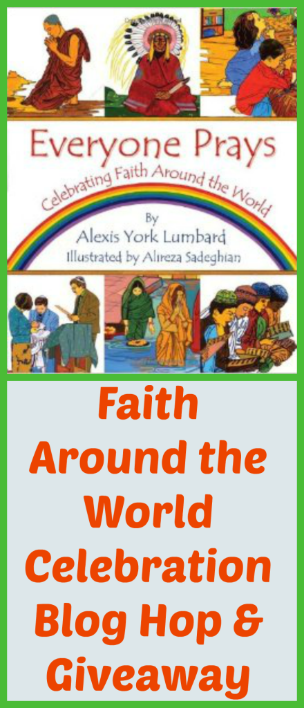 World Religions: Faith Around the World Celebration Blog Hop, Book Review & Giveaway