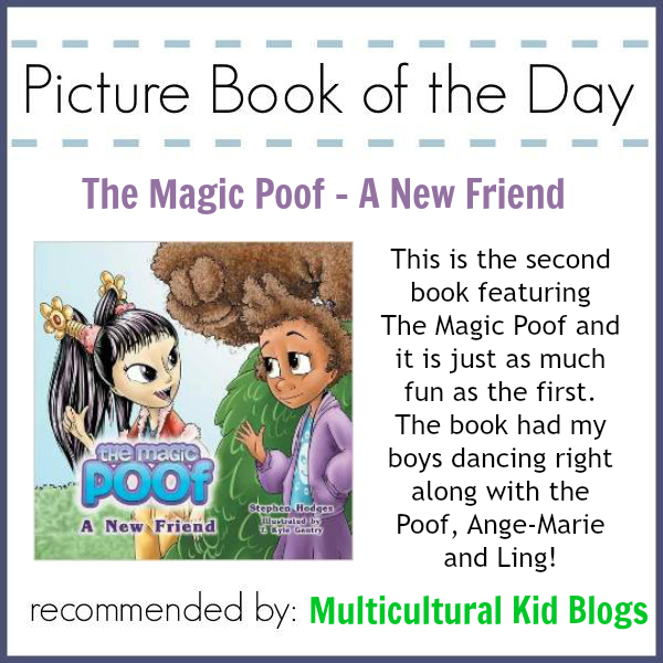 Celebrating Multicultural Children's Books: The Magic Poof – A New Friend {Picture Book of the Day}