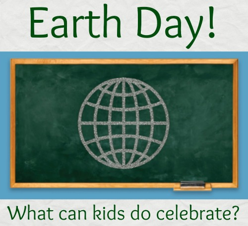 10 Simple Ways Kids Can Celebrate Earth Day