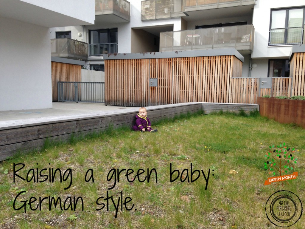 Raising a green baby German style | Multicultural Kid Blogs