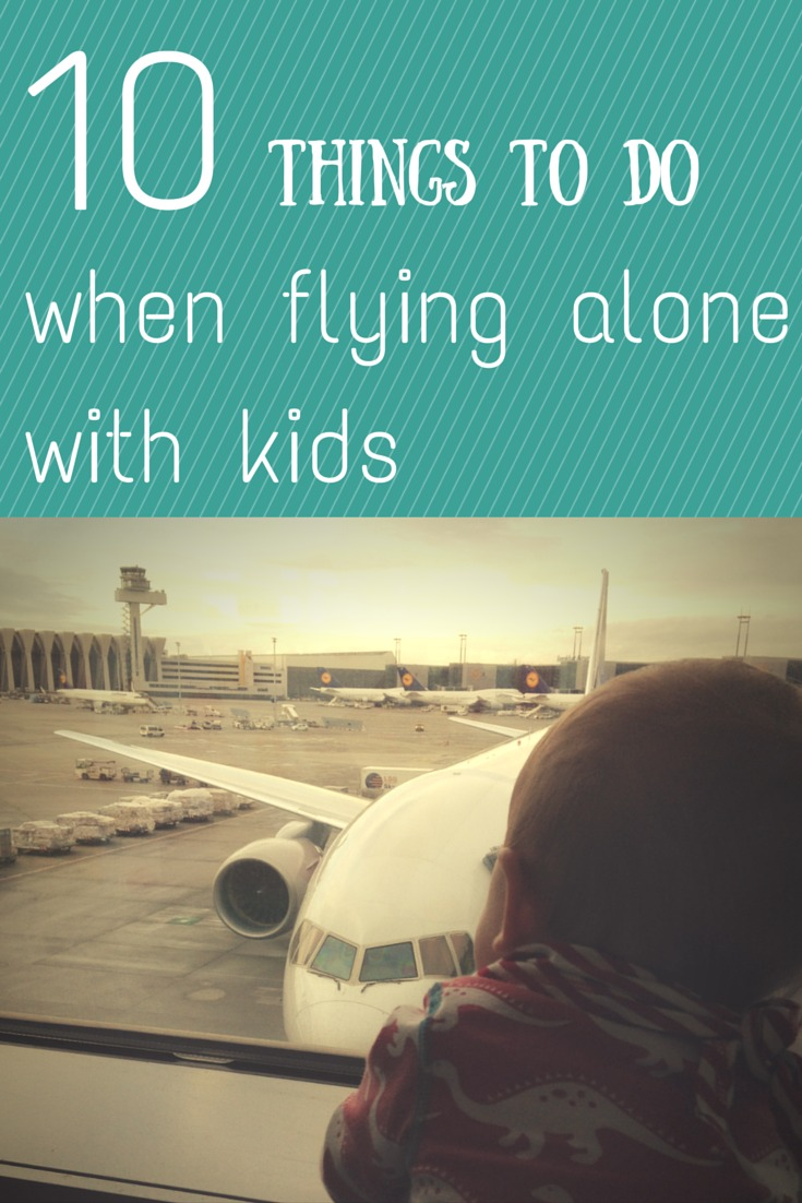 flying alone with kids