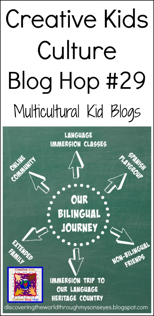 Creative Kids Culture Blog Hop #29 - A Bilingual Journey | Multicultural Kid Blogs
