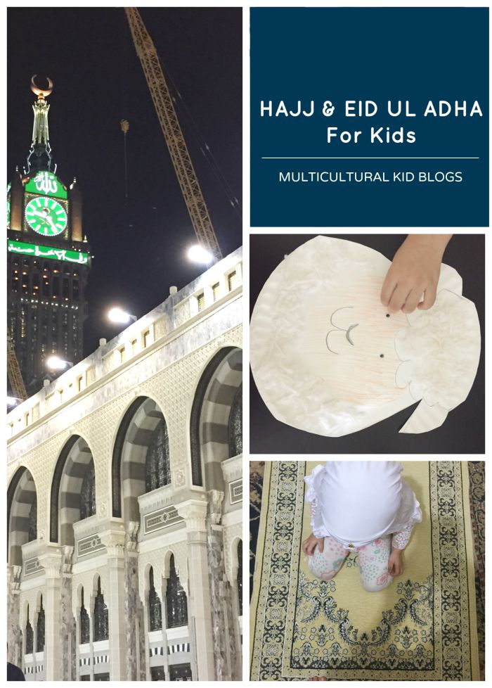 hajj eid ul adha for kids multicultural kid blogs