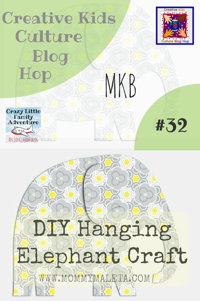 Creative Kids Culture Blog Hop #32: DIY Hanging Elephant Craft