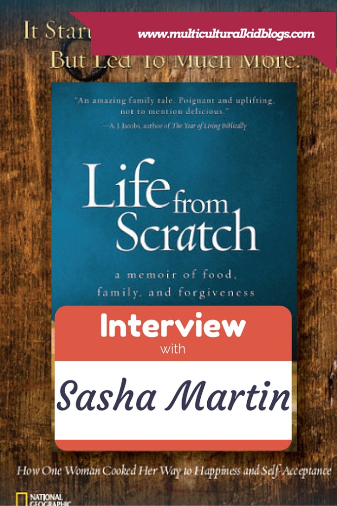 Interview with Sasha Martin, Author of Life from Scratch
