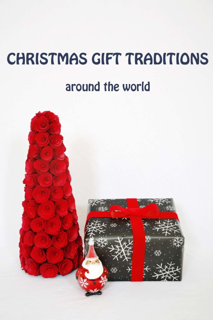 Christmas Gift Traditions Around the World