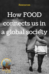 How food connects us in a global society